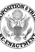 Proposition 8 Trial Re-Enactment