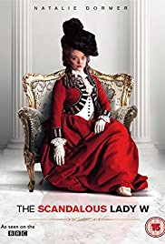 The Scandalous Lady W(2015) Poster - Movie Forum, Cast, Reviews
