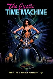 The Exotic Time Machine (1998) Poster - Movie Forum, Cast, Reviews