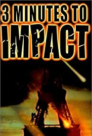 3 Minutes to Impact Poster