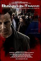 Running in Traffic (2009) Poster