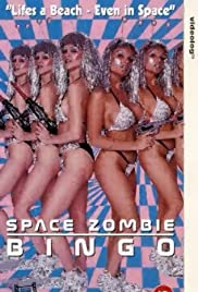 Space Zombie Bingo!!! (1993) Poster - Movie Forum, Cast, Reviews