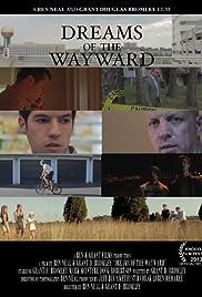 Dreams of the Wayward Poster