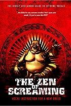 Image of The Zen of Screaming