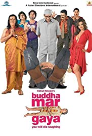 Buddha Mar Gaya (2007) Poster - Movie Forum, Cast, Reviews
