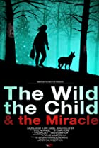 Image of The Wild, the Child & the Miracle