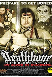 Deathbone, Third Blood Part VII: The Blood of Deathbone Poster