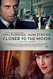 Closer to the Moon (2014) Poster - Movie Forum, Cast, Reviews
