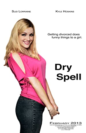 Dry Spell (2013)
