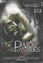 Dark Measures