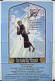 In God We Trust (or Gimme That Prime Time Religion)(1980) Poster - Movie Forum, Cast, Reviews