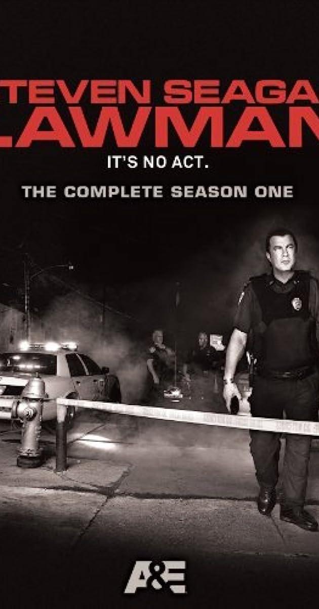 Steven Seagal: Lawman ...