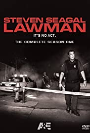 Steven Seagal: Lawman Poster - TV Show Forum, Cast, Reviews