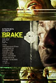 Brake (2012) Poster - Movie Forum, Cast, Reviews
