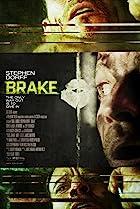 Brake (2012) Poster