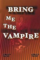 Image of Bring Me the Vampire