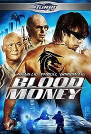 Blood Money(2012) Poster - Movie Forum, Cast, Reviews