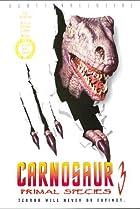 Image of Carnosaur 3: Primal Species