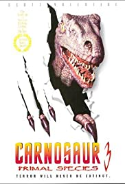 Carnosaur 3: Primal Species (1996) Poster - Movie Forum, Cast, Reviews