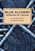 Blue Alchemy: Stories of Indigo