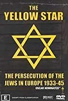 Image of The Yellow Star: The Persecution of the Jews in Europe - 1933-1945