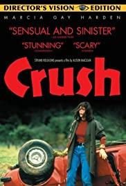 Crush (1992) Poster - Movie Forum, Cast, Reviews