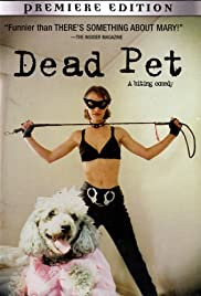 Dead Pet (1999) Poster - Movie Forum, Cast, Reviews