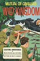 Image of Mutual of Omaha's Wild Kingdom