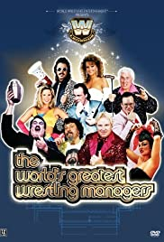 The World's Greatest Wrestling Managers Poster