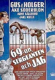69:an, sergeanten och jag Poster