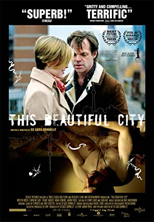 This Beautiful City (2007)