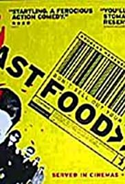 Fast Food (1999) Poster - Movie Forum, Cast, Reviews