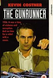 The Gunrunner(1989) Poster - Movie Forum, Cast, Reviews