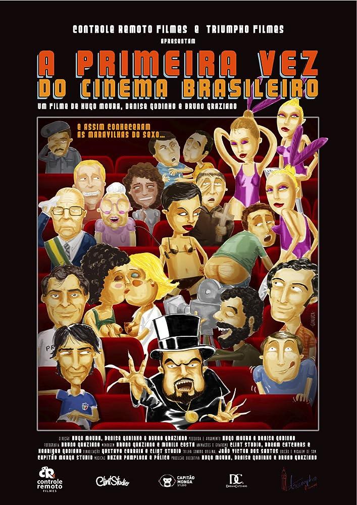 Resultado de imagem para A PRIMEIRA VEZ DO CINEMA BRASILEIRO