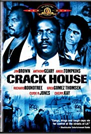 Crack House (1989) Poster - Movie Forum, Cast, Reviews