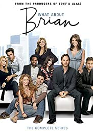 What About Brian Poster - TV Show Forum, Cast, Reviews