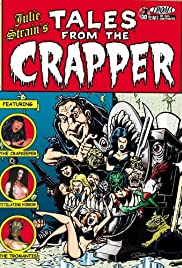 Tales from the Crapper(2004) Poster - Movie Forum, Cast, Reviews
