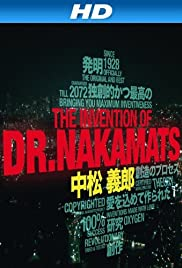 The Invention of Dr. Nakamats (2009) Poster - Movie Forum, Cast, Reviews
