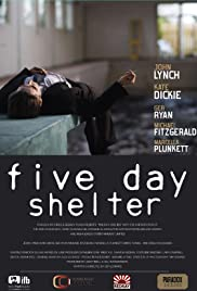 Five Day Shelter Poster