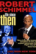 Image of Robert Schimmel: Life Since Then