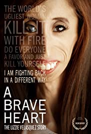 A Brave Heart: The Lizzie Velasquez Story (2015) Poster - Movie Forum, Cast, Reviews