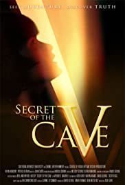 Secret of the Cave (2006) Poster - Movie Forum, Cast, Reviews