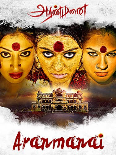 Aranmanai Aka Raj Mahal 2014 Hindi Dubbed