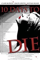 Image of 10 Days to Die