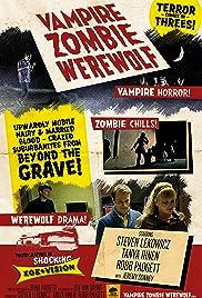 Vampire Zombie Werewolf Poster