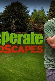 Desperate Landscapes TV Series 2007 IMDb
