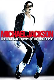Michael Jackson: The Trial and Triumph of the King of Pop Poster