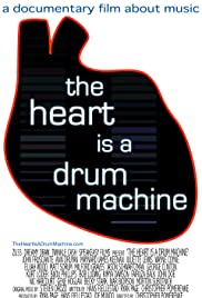 The Heart Is a Drum Machine (2009) Poster - Movie Forum, Cast, Reviews