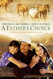 A Father's Choice (2000) Poster - Movie Forum, Cast, Reviews