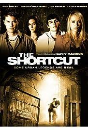 Nonton Film The Shortcut (2009)